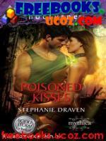 Скачать бесплатно книгу Draven, Stephanie Poisoned Kisses