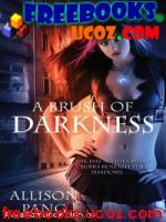 Скачать бесплатно книгу Pang, Allison A Brush of Darkness