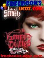 Скачать бесплатно книгу Лиза Джейн Смит Возвращение: Полночь (Дневники вампира#7) (rtf, 1.65Mb)